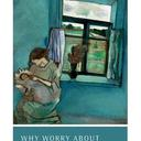 book cover why worry about future generations