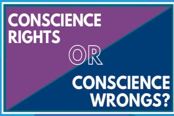 conscience rights or wrongs