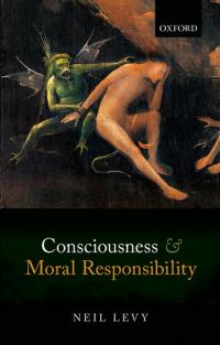 Book cover: Consciousness and Moral Responsibility